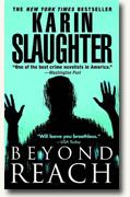 *Beyond Reach* by Karin Slaughter