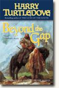 Buy *Beyond the Gap* by Harry Turtledove