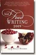 Buy *Best Food Writing 2009* by Holly Hughes online