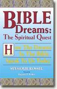 Buy *Bible Dreams: The Spiritual Quest: How the Dreams in the Bible Speak to Us Today* online