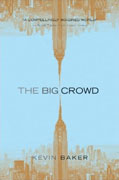 *The Big Crowd* by Kevin Baker