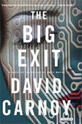 Buy *The Big Exit* by David Carnoyonline