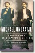 *The Collected Works of Billy the Kid* by Michael Ondaatje
