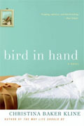 *Bird in Hand* by Christina Baker Kline