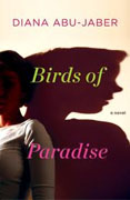 *Birds of Paradise* by Diana Abu-Jaber