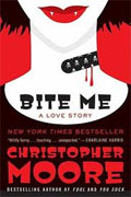 *Bite Me: A Love Story* by Christopher Moore