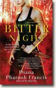 Buy *Bitter Night: A Horngate Witches Book* by Diana Pharaoh Francis online