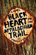 Buy *Black Heart on the Appalachian Trail* by T.J. Forresteronline