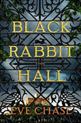 *Black Rabbit Hall* by Eve Chase