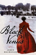 Buy *Black Venus* by James MacManusonline