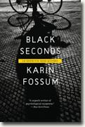 *Black Seconds (Inspector Sejer Mysteries)* by Karin Fossum