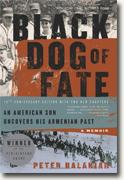 *Black Dog of Fate: A Memoir* by Peter Balakian