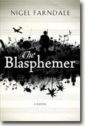 Buy *The Blasphemer* by Nigel Farndale online