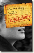 *Blood Atonement* by Dan Waddell