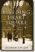 *Bleeding Heart Square* by Andrew Taylor