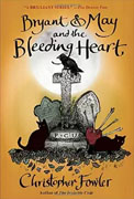 Buy *Bryant and May and the Bleeding Heart: A Peculiar Crimes Unit Mystery* by Christopher Fowleronline