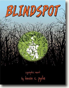 Buy *Blindspot* by Kevin C. Pyle online