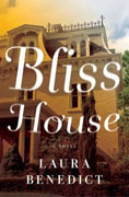 *Bliss House* by Laura Benedict