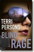 *Blind Rage* by Terri Persons