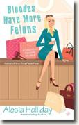 Buy *Blondes Have More Felons: A December Vaughn Mystery* by Alesia Holliday