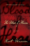 Buy *The Blood of Heaven* by Kent Wascomonline