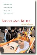 *Blood and Belief: The PKK and the Kurdish Fight for Independence* by Aliza Marcus