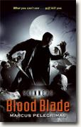 *Blood Blade (Skinners, Book 1)* by Marcus Pelegrimas