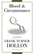 Buy *Blood and Circumstance* by Frank Turner Hollon online