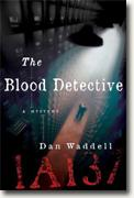 *The Blood Detective* by Dan Waddell