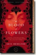 Buy *The Blood of Flowers* by Anita Amirrezvani online