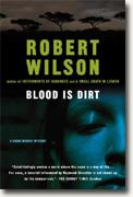 Robert Wilson's *Blood is Dirt*