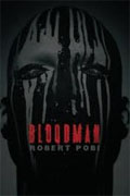 Buy *Bloodman* by Robert Pobionline