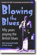 Buy *Blowing the Blues: A Personal History of the British Blues* by Dick Heckstall-Smith and Pete Grant online