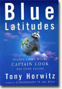 Buy *Blue Latitudes: Boldly Going Where Captain Cook Has Gone Before* online