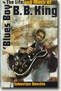 Buy *Blues Boy: The Life and Music of B.B. King (American Made Music Series)* by Sebastian Danchin online