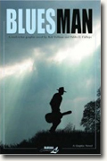Buy *Bluesman Complete: A Twelve-Bar Graphic Novel* by Rob Vollmar, illustrated by Pablo Callejo online