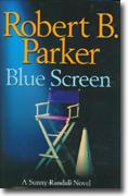 *Blue Screen: A Sunny Randall Novel* by Robert B. Parker