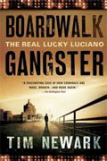 Buy *Boardwalk Gangster: The Real Lucky Luciano* by Tim Newark online