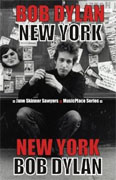 Buy *Bob Dylan: New York (MusicPlace)* by June Skinner Sawyers online