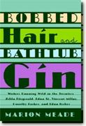 Buy *Bobbed Hair and Bathtub Gin: Writers Running Wild in the Twenties* online