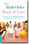 Buy *The Birth Order Book of Love: How the #1 Personality Predictor Can Help You Find 'The One'* by William Cane online