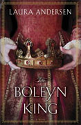 *The Boleyn King* by Laura Andersen
