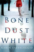 *Bone Dust White* by Karen Salvalaggio