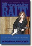 *Bonnie Raitt: Just in the Nick of Time* by Mark Bego