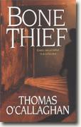 Buy *Bone Thief* by Thomas O'Callaghan online
