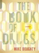 Buy *The Book of Drugs: A Memoir* by Mike Doughty online