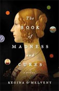 Buy *The Book of Madness and Cures* by Regina O'Melveney online