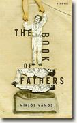 *The Book of Fathers* by Miklos Vamos, translated by Peter Sherwood