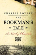 *The Bookman's Tale* by Charlie Lovett