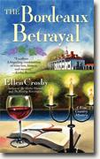 *The Bordeaux Betrayal: A Wine Country Mystery* by Ellen Crosby